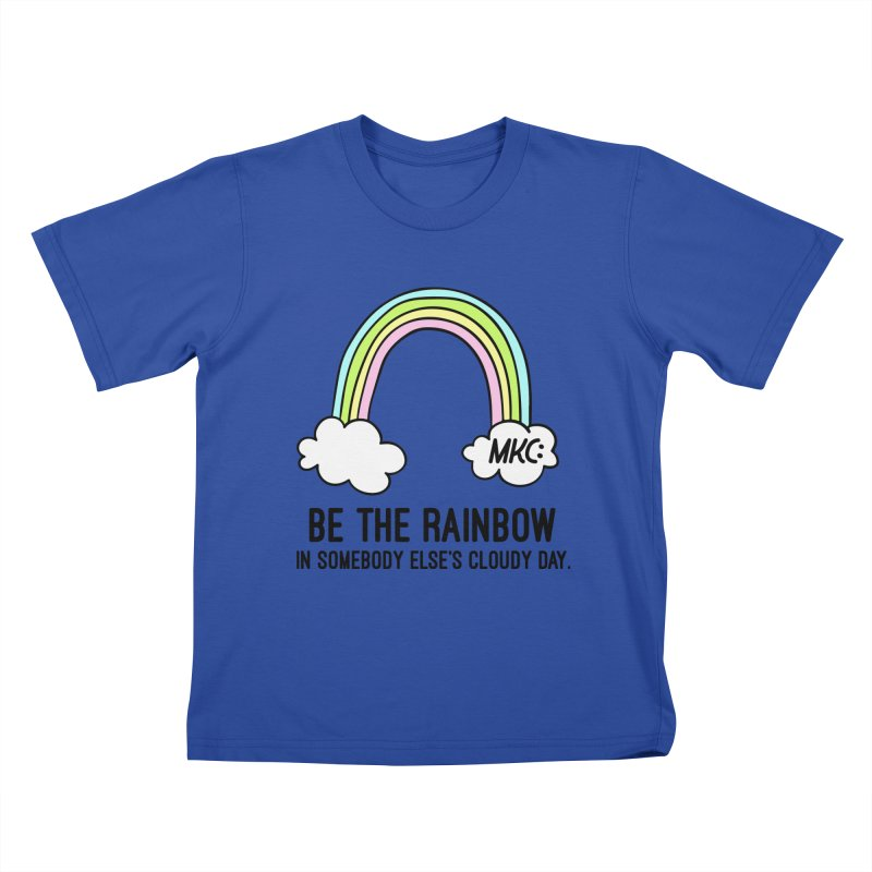 Be the Rainbow Kids T-Shirt by MakeKindnessContagious's Artist Shop