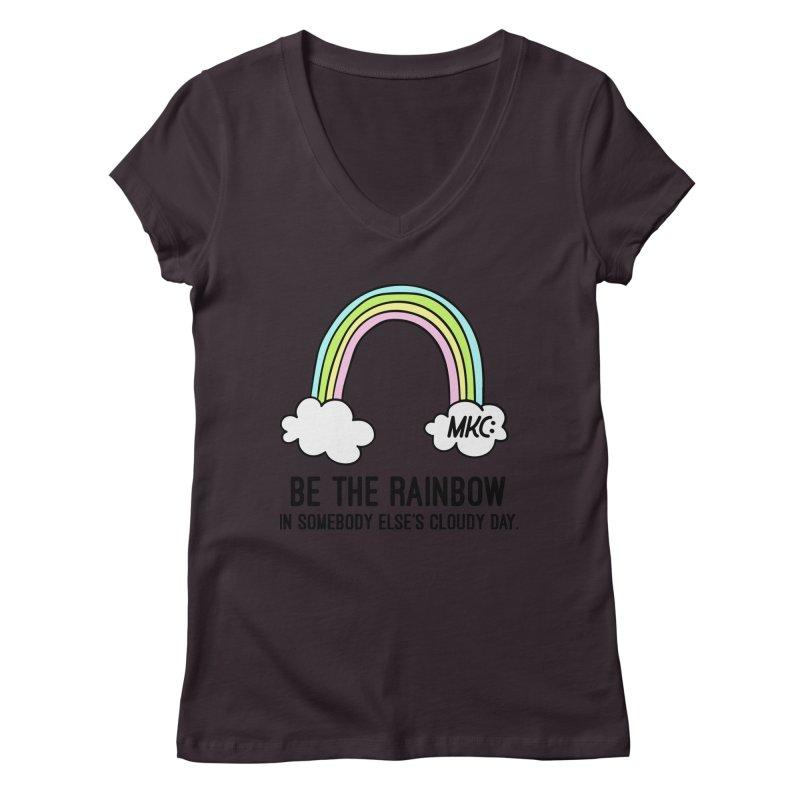 Be the Rainbow Women's Regular V-Neck by MakeKindnessContagious's Artist Shop