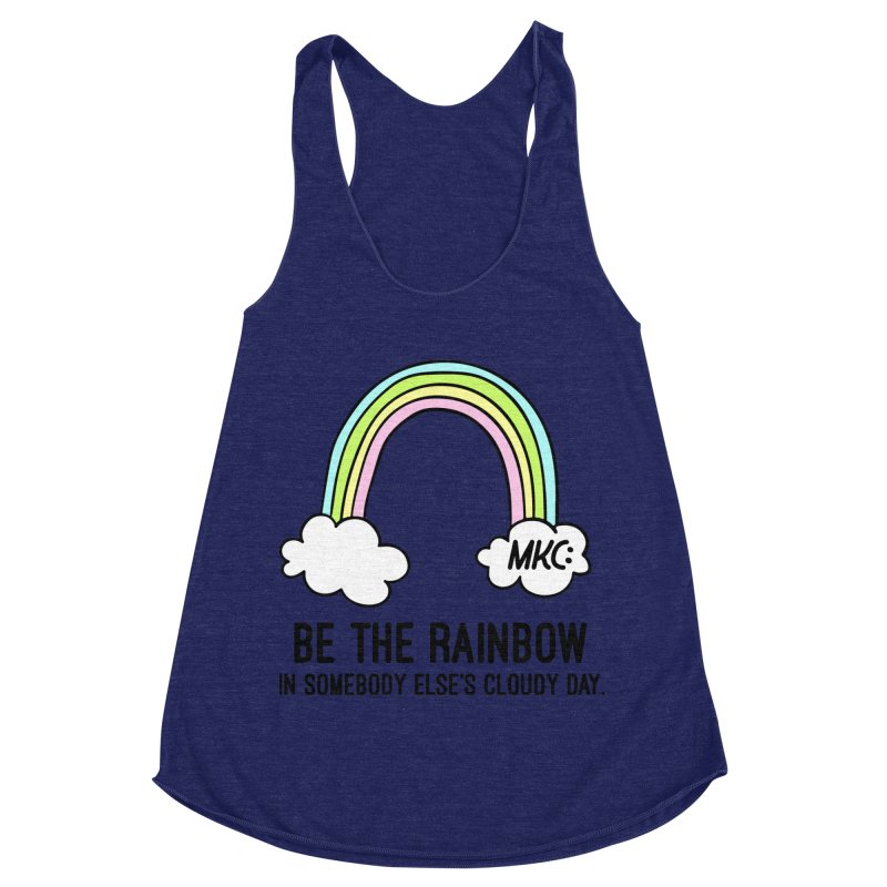 Be the Rainbow Women's Racerback Triblend Tank by MakeKindnessContagious's Artist Shop