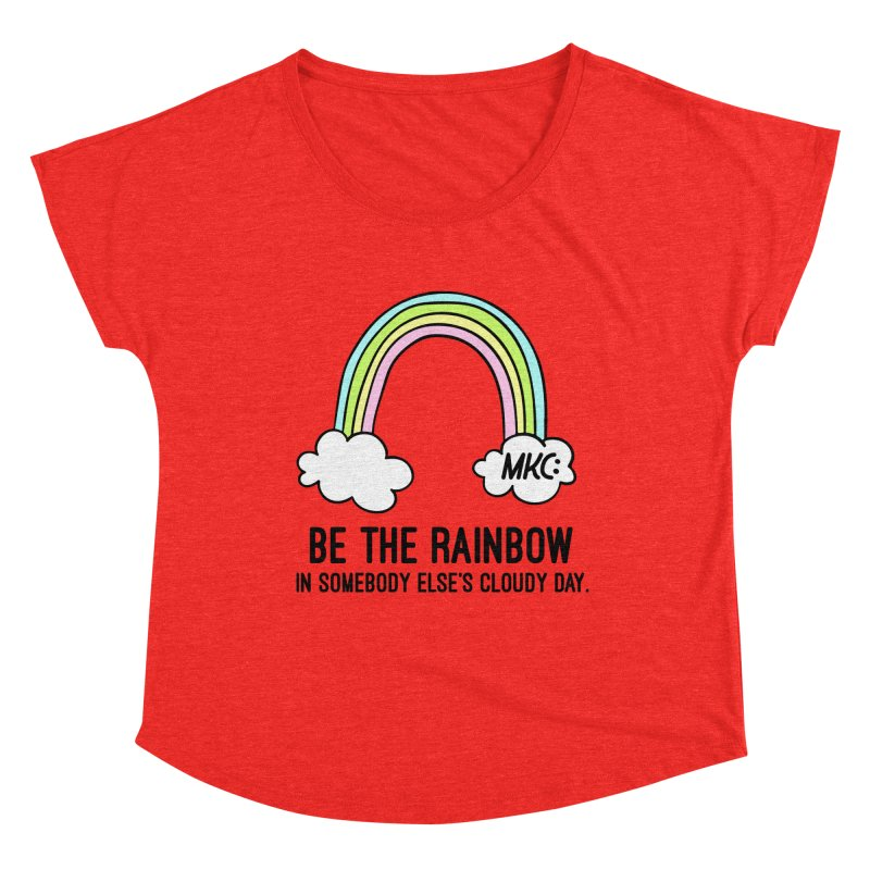 Be the Rainbow Women's Scoop Neck by MakeKindnessContagious's Artist Shop