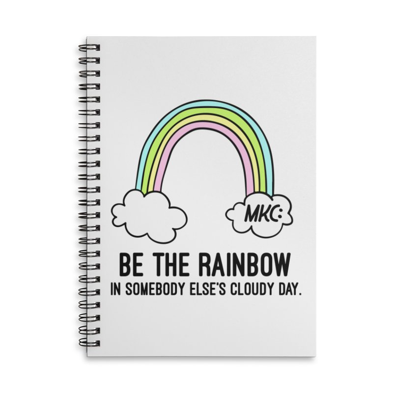 Be the Rainbow Accessories Lined Spiral Notebook by MakeKindnessContagious's Artist Shop