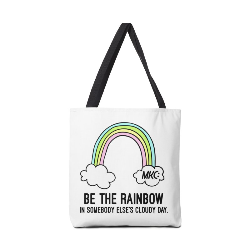 Be the Rainbow Accessories Tote Bag Bag by MakeKindnessContagious's Artist Shop