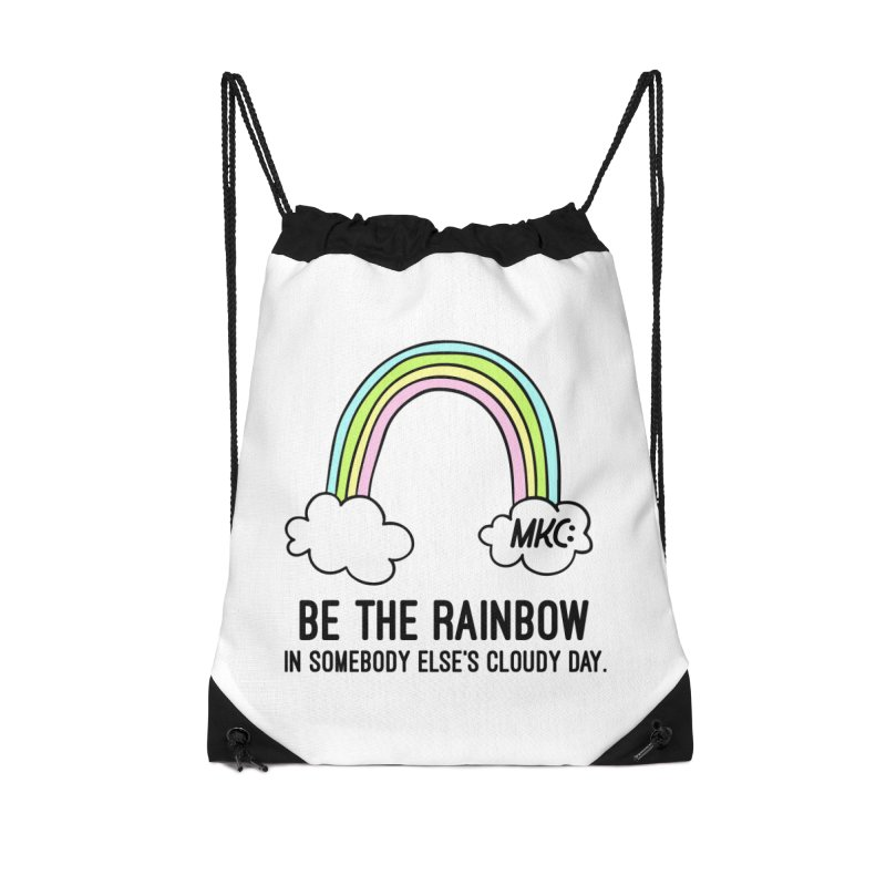 Be the Rainbow Accessories Drawstring Bag Bag by MakeKindnessContagious's Artist Shop