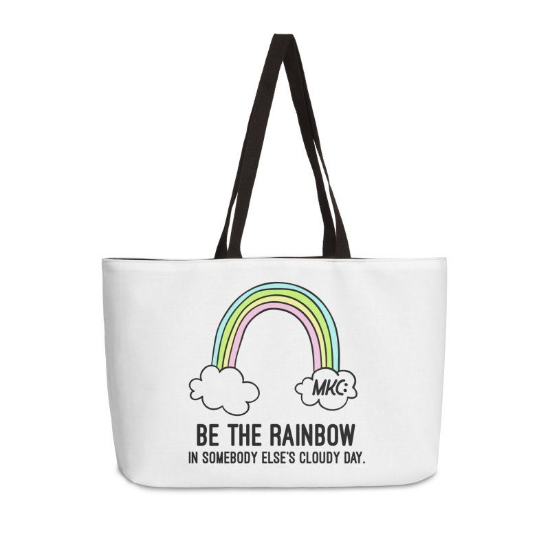 Be the Rainbow Accessories Weekender Bag Bag by MakeKindnessContagious's Artist Shop