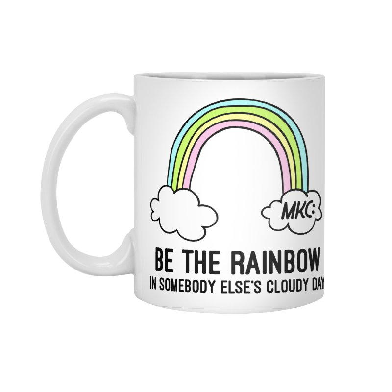 Be the Rainbow Accessories Standard Mug by MakeKindnessContagious's Artist Shop