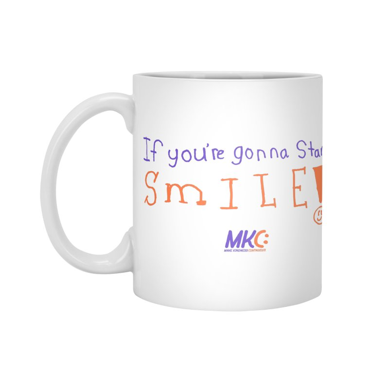 If you are gonna stare, SMILE! Accessories Standard Mug by MakeKindnessContagious's Artist Shop