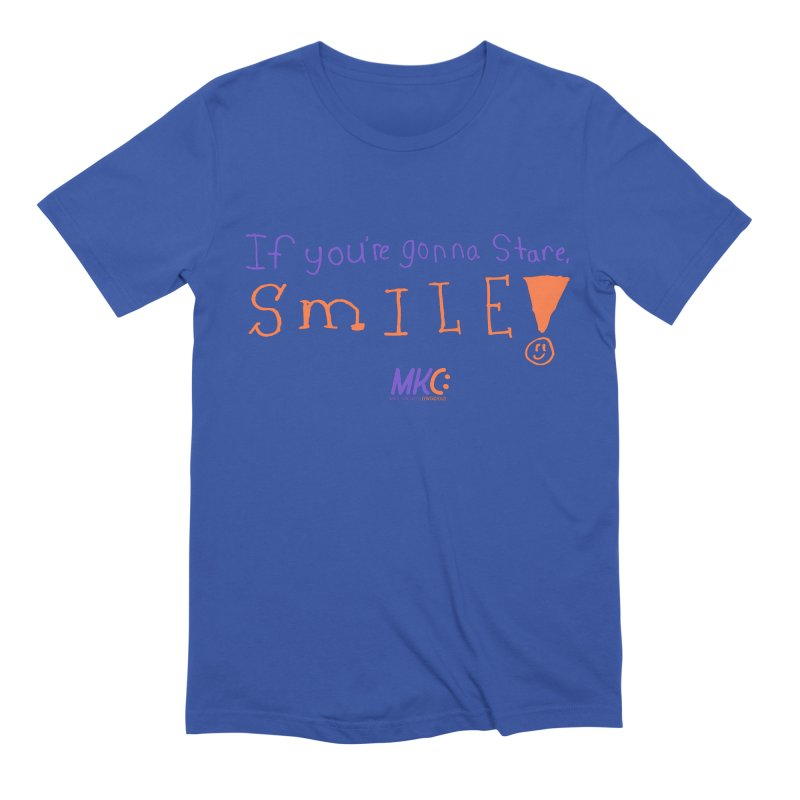 If you are gonna stare, SMILE! Men's Extra Soft T-Shirt by MakeKindnessContagious's Artist Shop