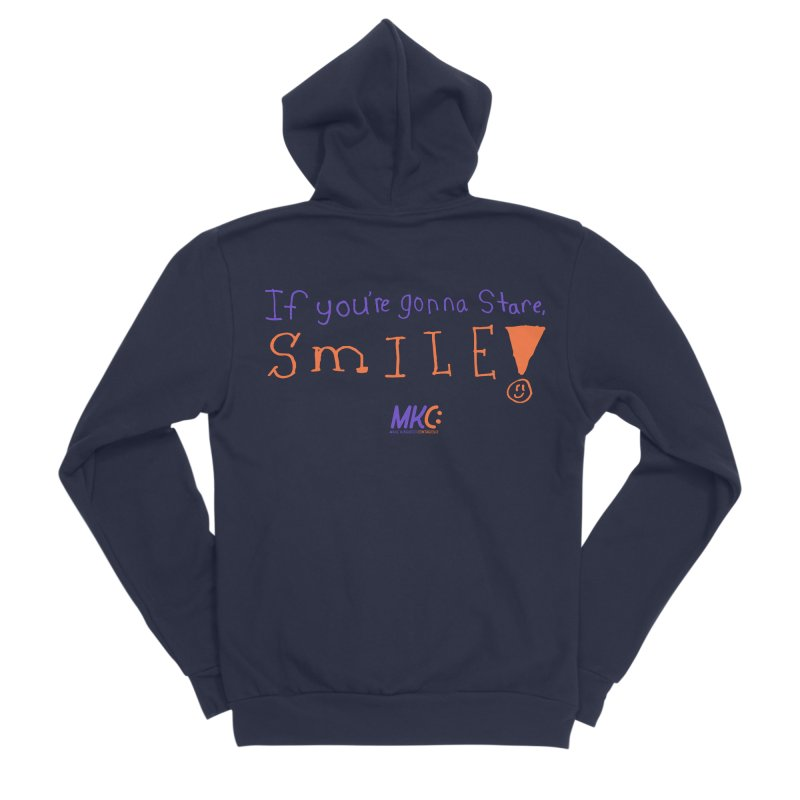 If you are gonna stare, SMILE! Men's Sponge Fleece Zip-Up Hoody by MakeKindnessContagious's Artist Shop