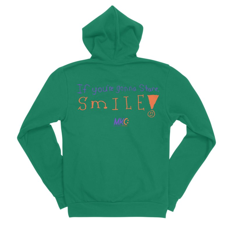 If you are gonna stare, SMILE! Women's Sponge Fleece Zip-Up Hoody by MakeKindnessContagious's Artist Shop