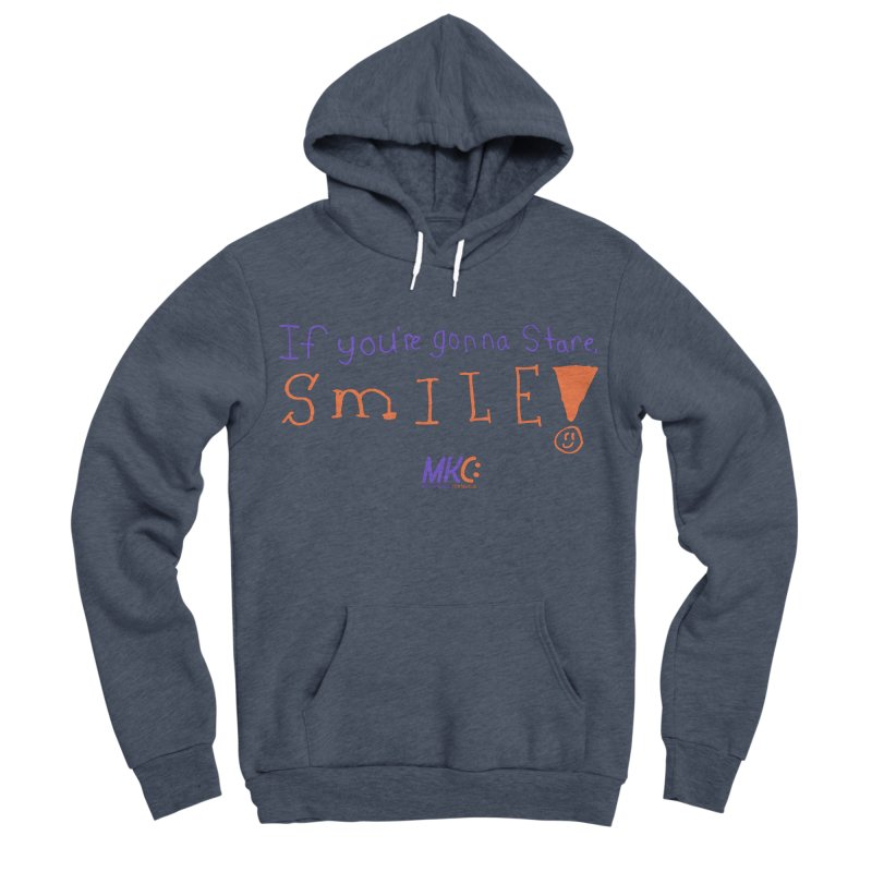 If you are gonna stare, SMILE! Men's Sponge Fleece Pullover Hoody by MakeKindnessContagious's Artist Shop