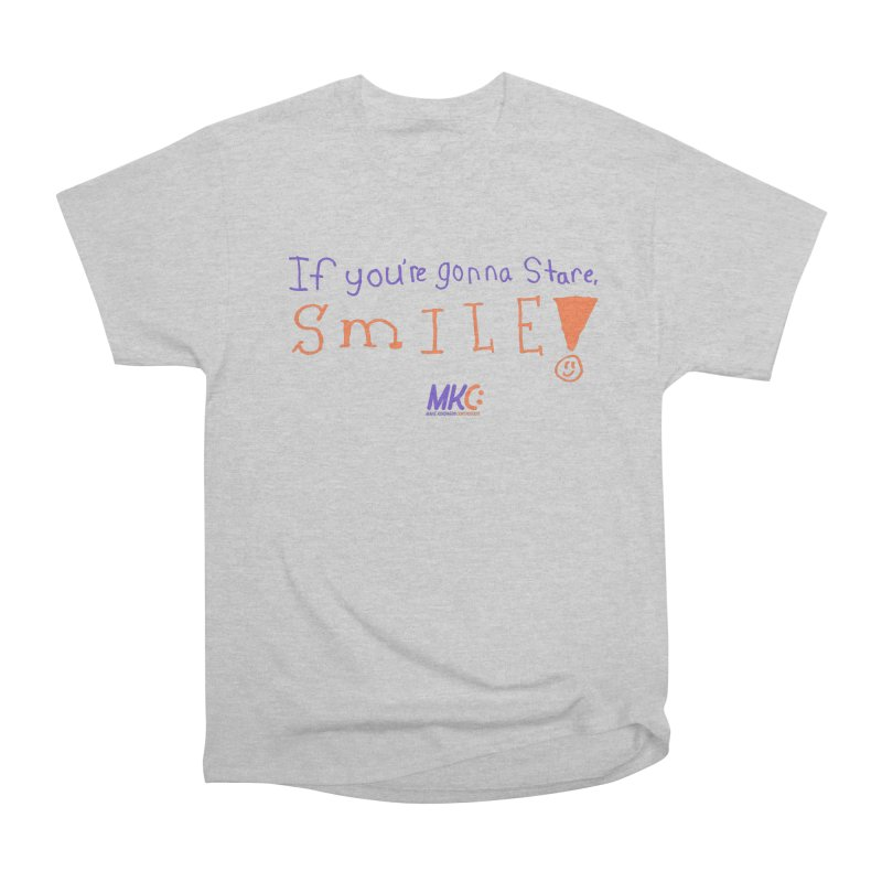 If you are gonna stare, SMILE! Men's Heavyweight T-Shirt by MakeKindnessContagious's Artist Shop