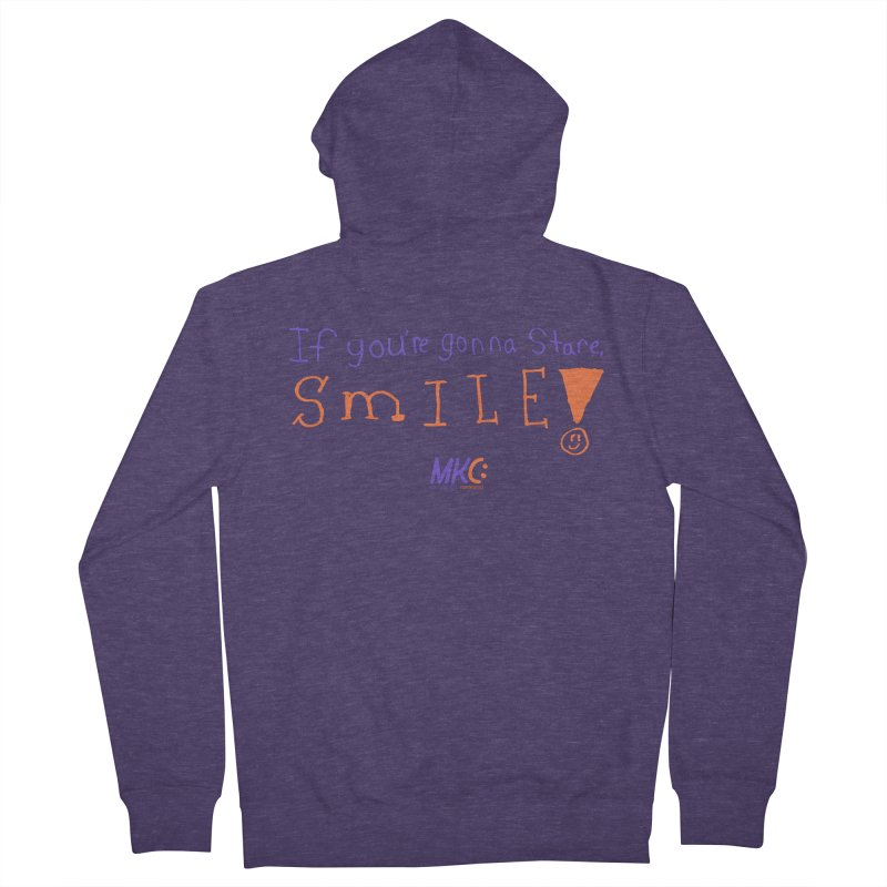 If you are gonna stare, SMILE! Men's French Terry Zip-Up Hoody by MakeKindnessContagious's Artist Shop