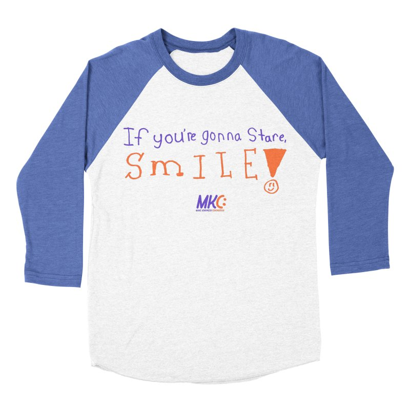 If you are gonna stare, SMILE! Men's Baseball Triblend Longsleeve T-Shirt by MakeKindnessContagious's Artist Shop