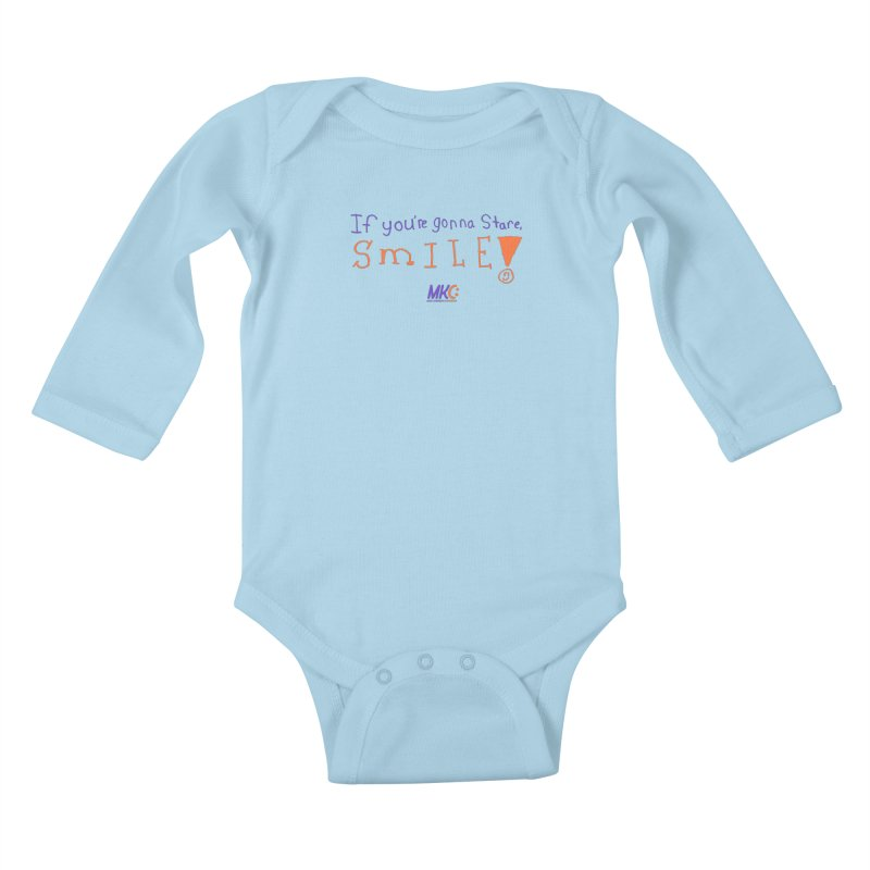 If you are gonna stare, SMILE! Kids Baby Longsleeve Bodysuit by MakeKindnessContagious's Artist Shop
