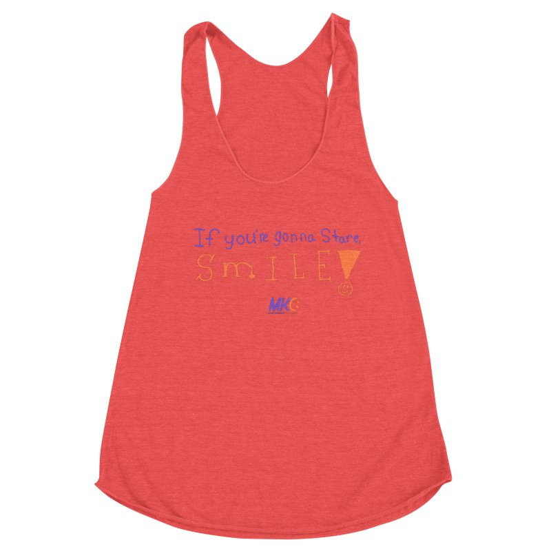 If you are gonna stare, SMILE! Women's Racerback Triblend Tank by MakeKindnessContagious's Artist Shop