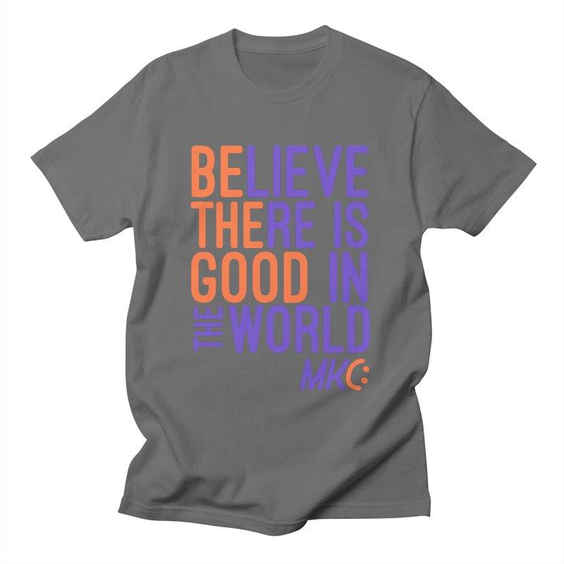 BE THE GOOD Men's T-Shirt by MakeKindnessContagious's Artist Shop