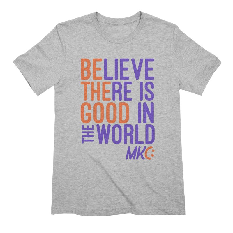 BE THE GOOD Men's Extra Soft T-Shirt by MakeKindnessContagious's Artist Shop