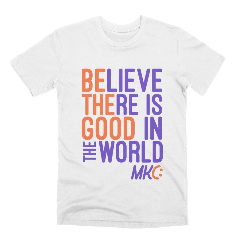BE THE GOOD Men's Premium T-Shirt by MakeKindnessContagious's Artist Shop