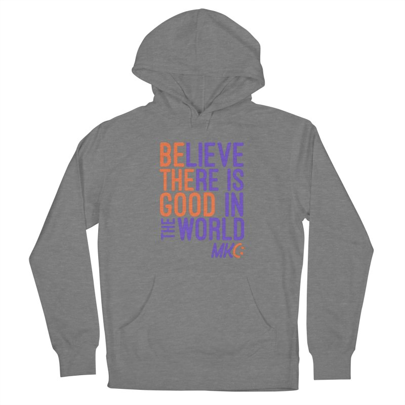 BE THE GOOD Women's Pullover Hoody by MakeKindnessContagious's Artist Shop