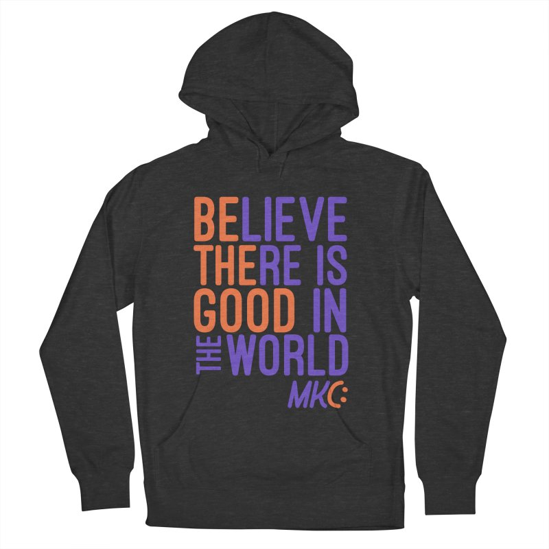BE THE GOOD Men's French Terry Pullover Hoody by MakeKindnessContagious's Artist Shop