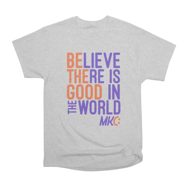 BE THE GOOD Women's Heavyweight Unisex T-Shirt by MakeKindnessContagious's Artist Shop