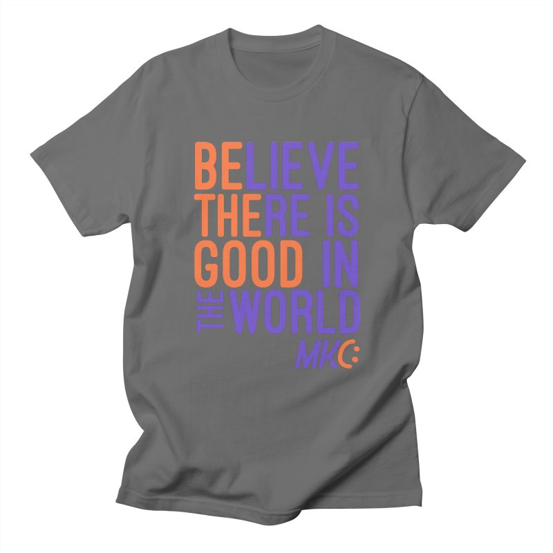 BE THE GOOD Men's T-Shirt by MakeKindnessContagious's Artist Shop