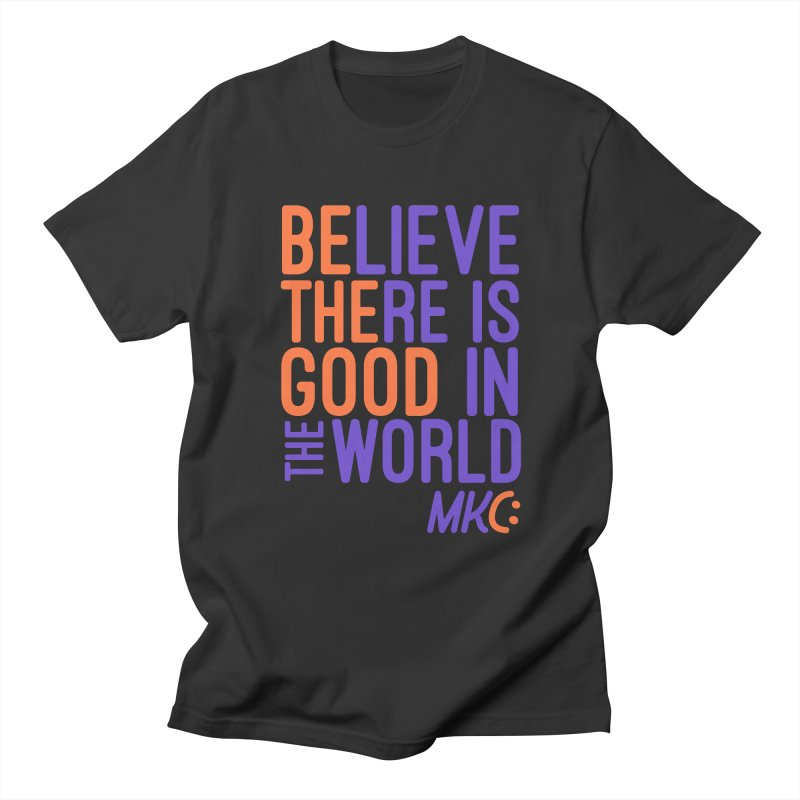 BE THE GOOD Men's Regular T-Shirt by MakeKindnessContagious's Artist Shop