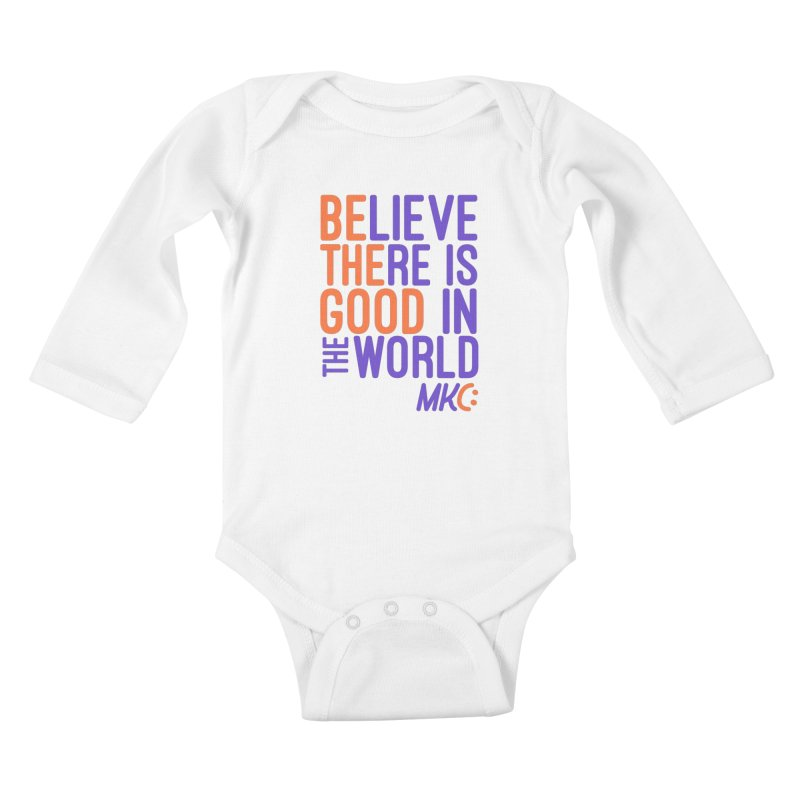 BE THE GOOD Kids Baby Longsleeve Bodysuit by MakeKindnessContagious's Artist Shop