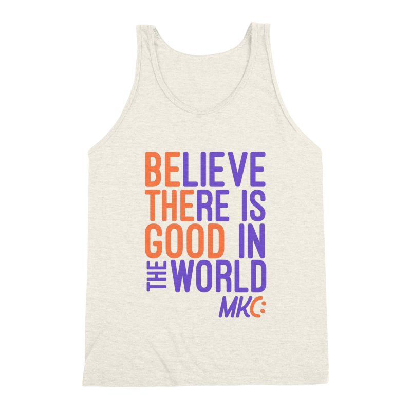 BE THE GOOD Men's Triblend Tank by MakeKindnessContagious's Artist Shop