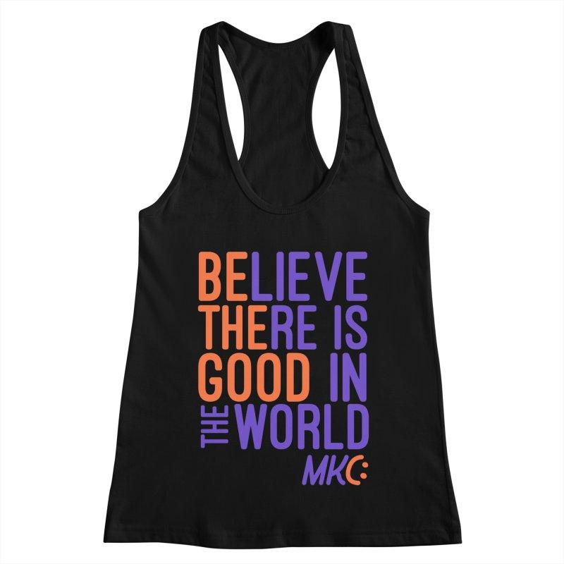 BE THE GOOD Women's Racerback Tank by MakeKindnessContagious's Artist Shop