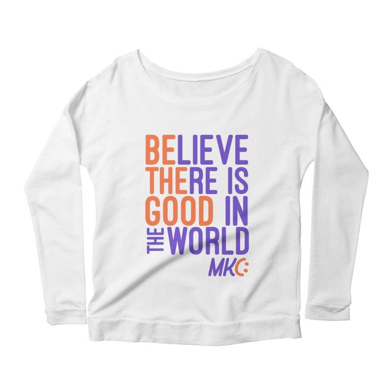 BE THE GOOD Women's Scoop Neck Longsleeve T-Shirt by MakeKindnessContagious's Artist Shop