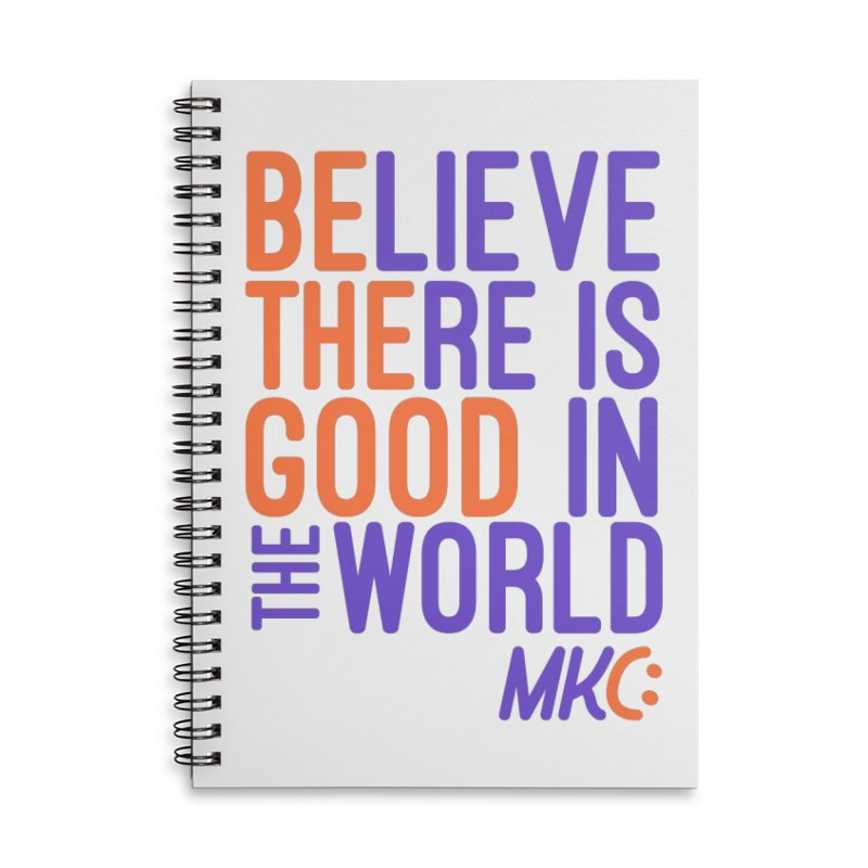 BE THE GOOD Accessories Lined Spiral Notebook by MakeKindnessContagious's Artist Shop