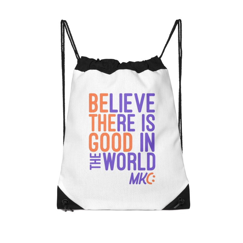 BE THE GOOD Accessories Drawstring Bag Bag by MakeKindnessContagious's Artist Shop