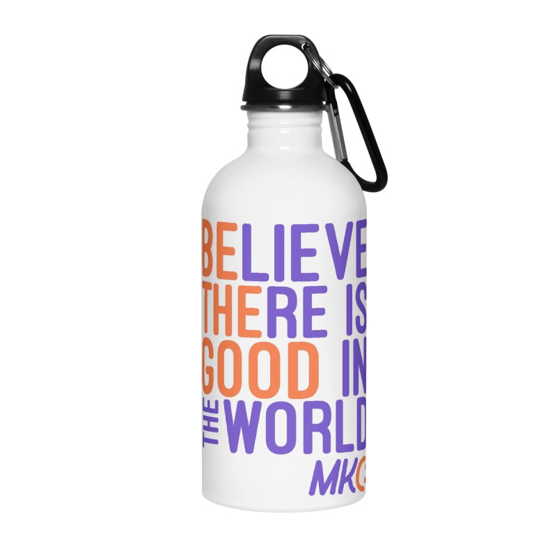 BE THE GOOD Accessories Water Bottle by MakeKindnessContagious's Artist Shop