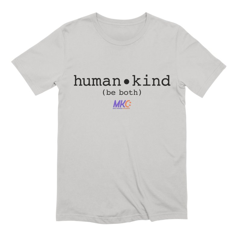 Human Kind Men's Extra Soft T-Shirt by MakeKindnessContagious's Artist Shop