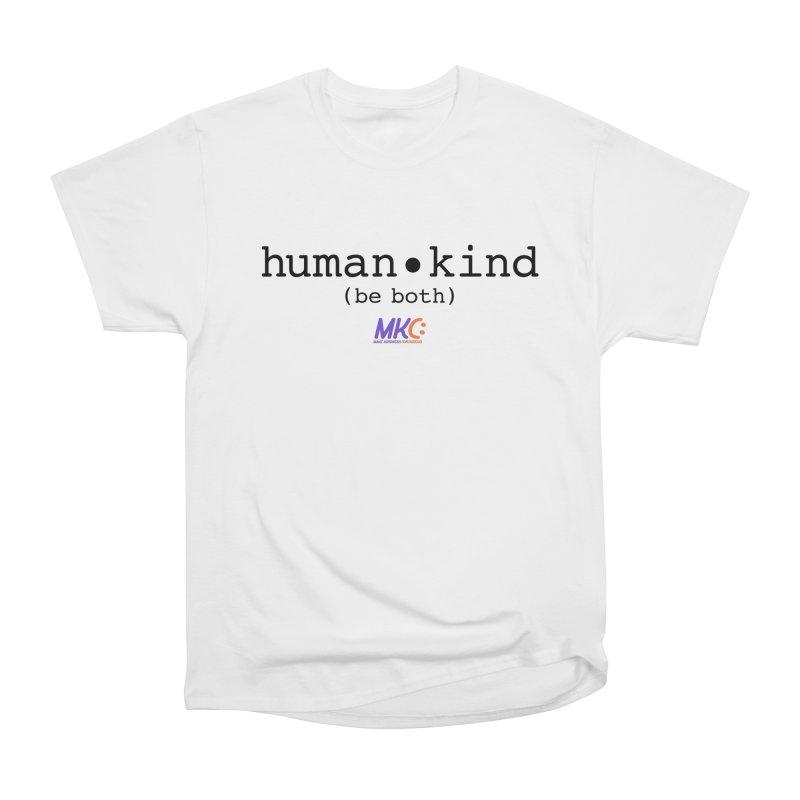 Human Kind Men's Heavyweight T-Shirt by MakeKindnessContagious's Artist Shop