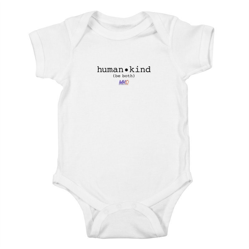 Human Kind Kids Baby Bodysuit by MakeKindnessContagious's Artist Shop