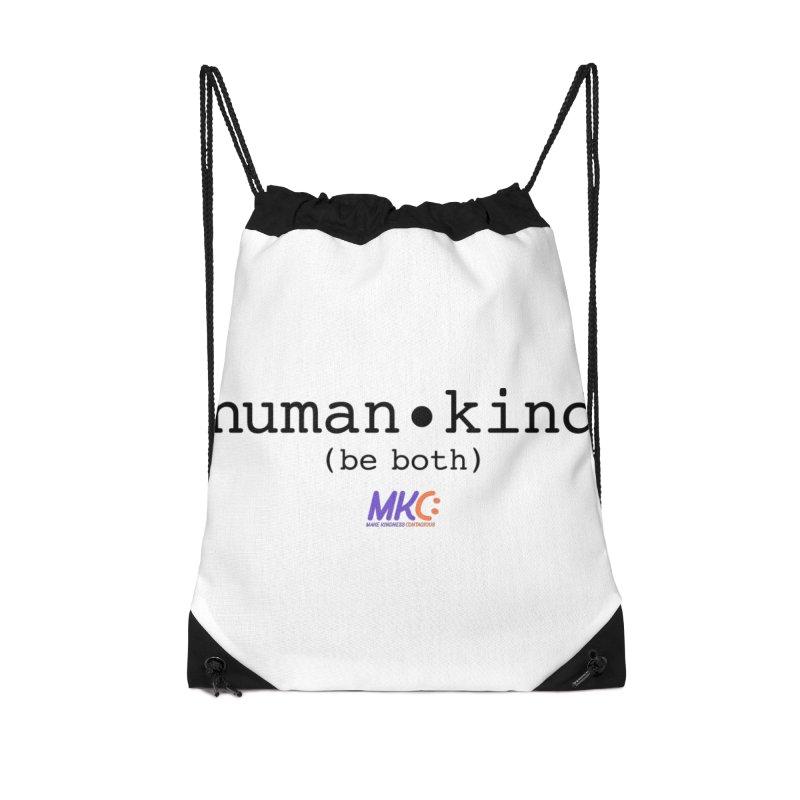 Human Kind Accessories Drawstring Bag Bag by MakeKindnessContagious's Artist Shop