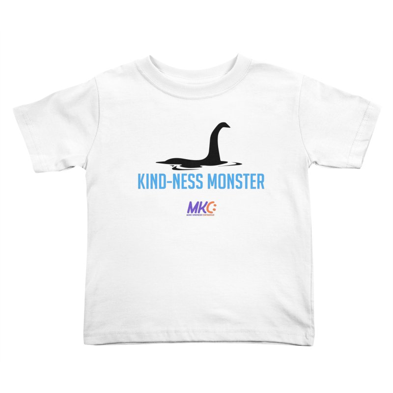 Kindness Monster Kids Toddler T-Shirt by MakeKindnessContagious's Artist Shop
