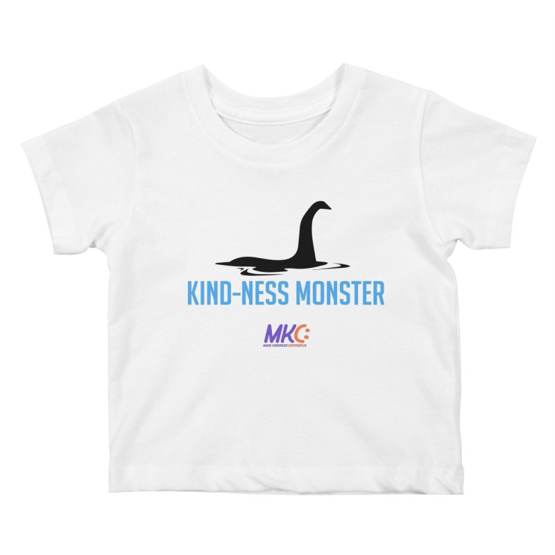 Kindness Monster Kids Baby T-Shirt by MakeKindnessContagious's Artist Shop