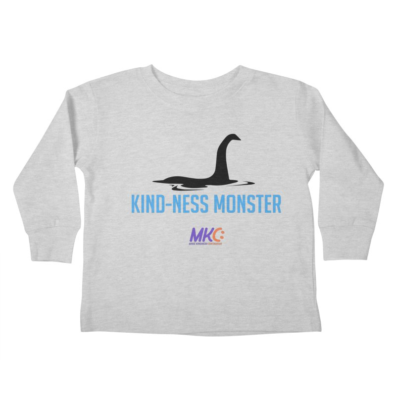 Kindness Monster Kids Toddler Longsleeve T-Shirt by MakeKindnessContagious's Artist Shop