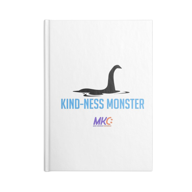 Kindness Monster Accessories Lined Journal Notebook by MakeKindnessContagious's Artist Shop