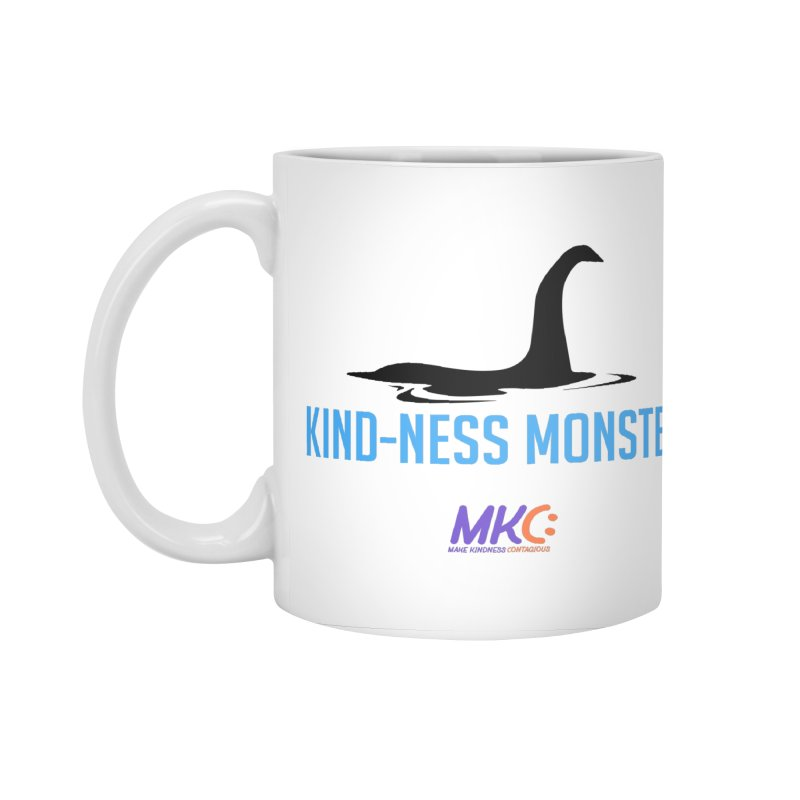 Kindness Monster Accessories Standard Mug by MakeKindnessContagious's Artist Shop