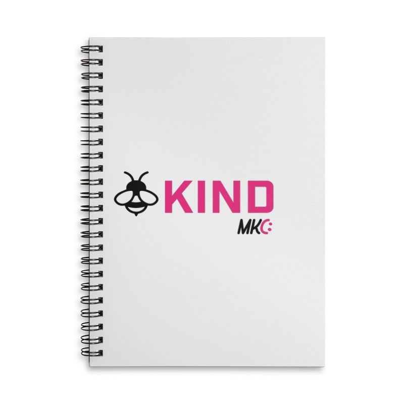 Bee Kind Accessories Lined Spiral Notebook by MakeKindnessContagious's Artist Shop