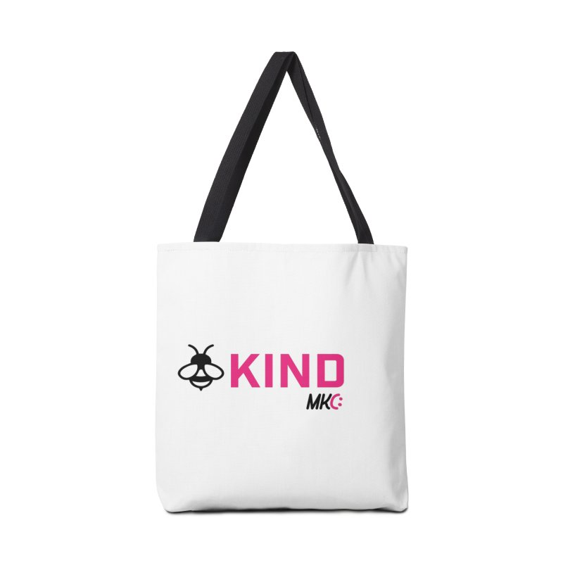 Bee Kind Accessories Tote Bag Bag by MakeKindnessContagious's Artist Shop