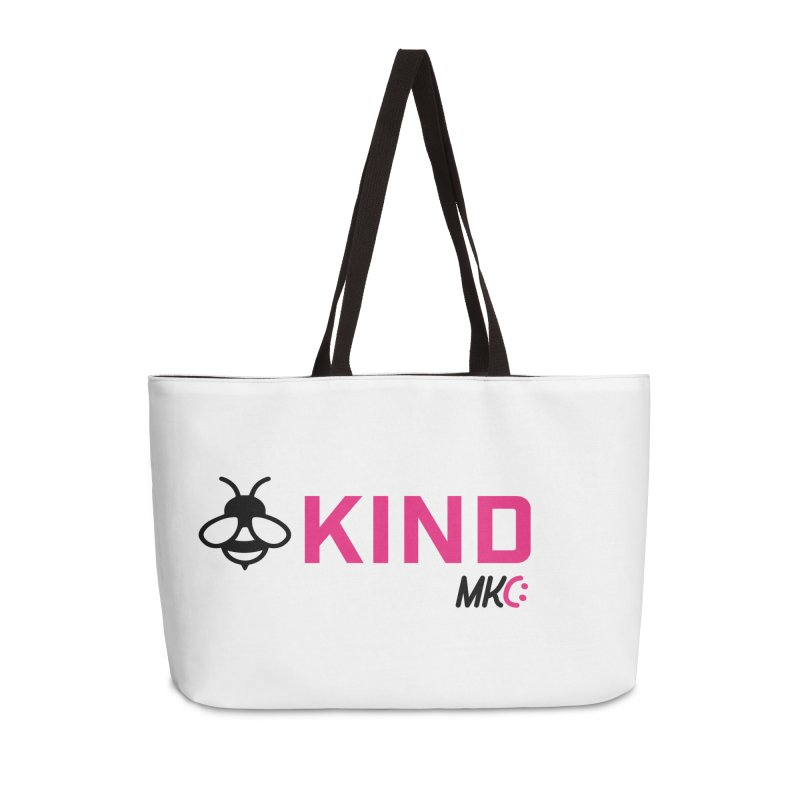 Bee Kind Accessories Weekender Bag Bag by MakeKindnessContagious's Artist Shop