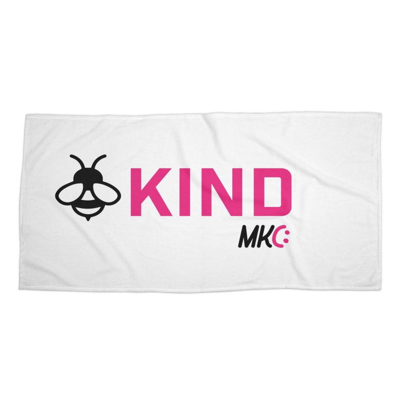 Bee Kind Accessories Beach Towel by MakeKindnessContagious's Artist Shop