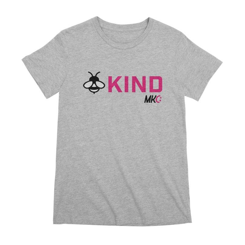 Bee Kind Women's Premium T-Shirt by MakeKindnessContagious's Artist Shop