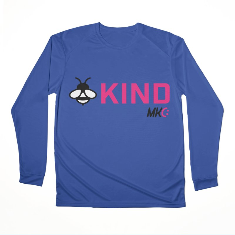 Bee Kind Women's Performance Unisex Longsleeve T-Shirt by MakeKindnessContagious's Artist Shop