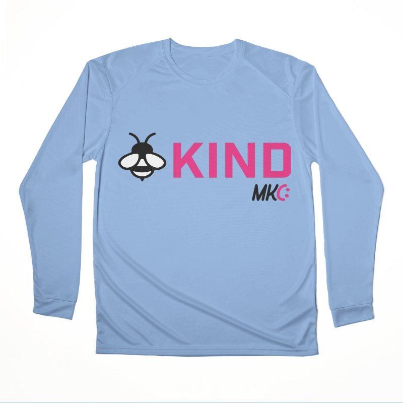 Bee Kind Women's Performance Unisex Longsleeve T-Shirt by MakeKindnessContagious's Artist Shop